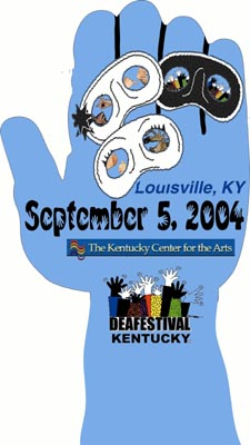 DeaFestival 2004 - September 5, 2004 at the Kentucky Center for the Arts in Louisville, KY