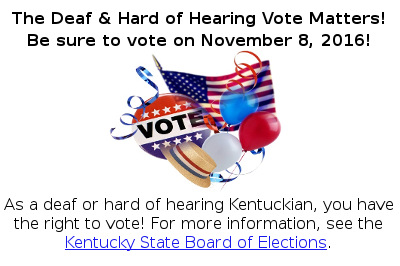 The Deaf and Hard of Hearing Vote Matters!