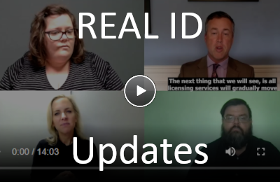 Real ID Updates video.